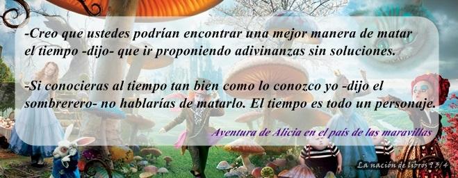 La Nacion De Libros 9 34 Frases Alicia En El País De Las