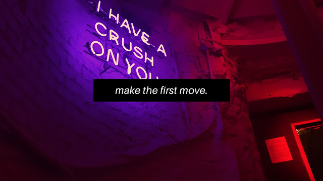 Make The First Move // Dating Chronicles