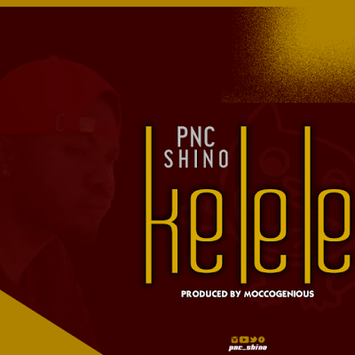 Audio | Pnc - Kelele (Official Mp3)