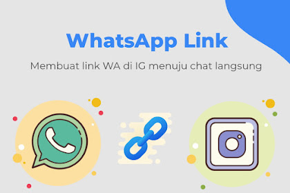Cara Membuat Link Wa di IG Agar Menuju Chat Langsung