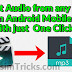 How to Extract Audio from any Video in Android with just one Click