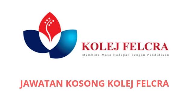 Jawatan Kosong Kolej FELCRA 2021 Online