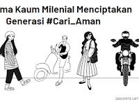 Bersama Kaum Milenial Menciptakan Generasi #Cari_Aman