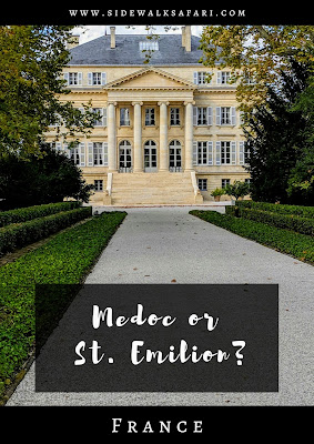 Bordeaux Day Trips: Medoc or St. Emilion