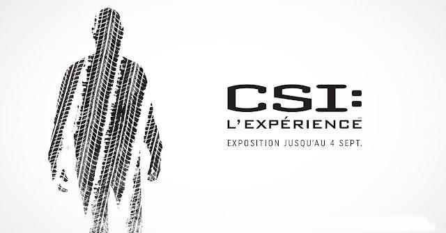 CSI: L'expérience Centre des sciences de Montréal