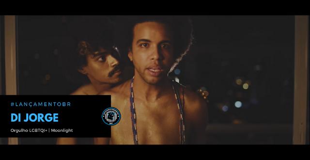 Celebrando o mês do Orgulho LGBTQI+, o vídeo clipe Moonlight do Di Jorge está no Ar!