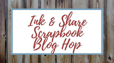 https://frankiesue.blogspot.com/2018/09/ink-and-share-scrapbook-hop.html