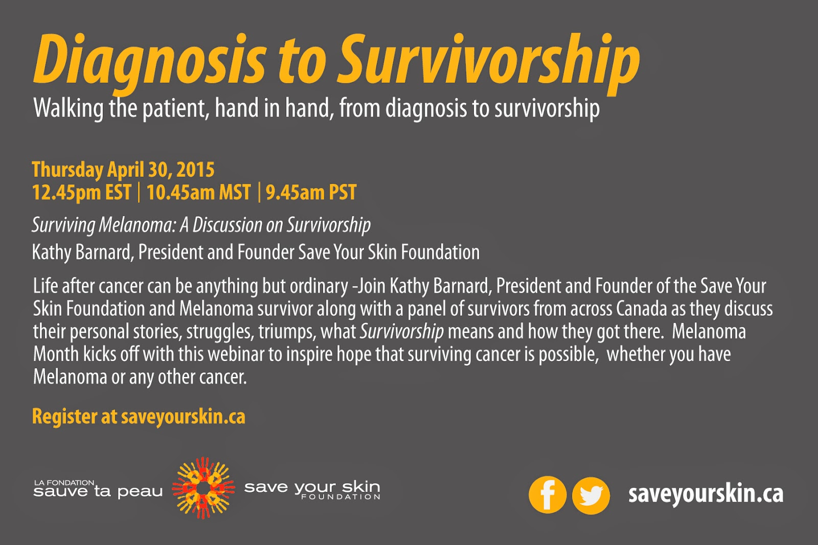 http://www.saveyourskin.ca/events/webinar-melanoma-survivorship/