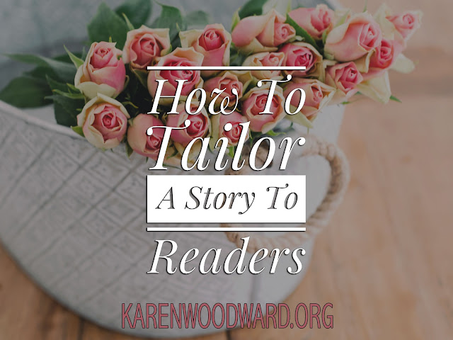 How To Tailor A Story To Readers