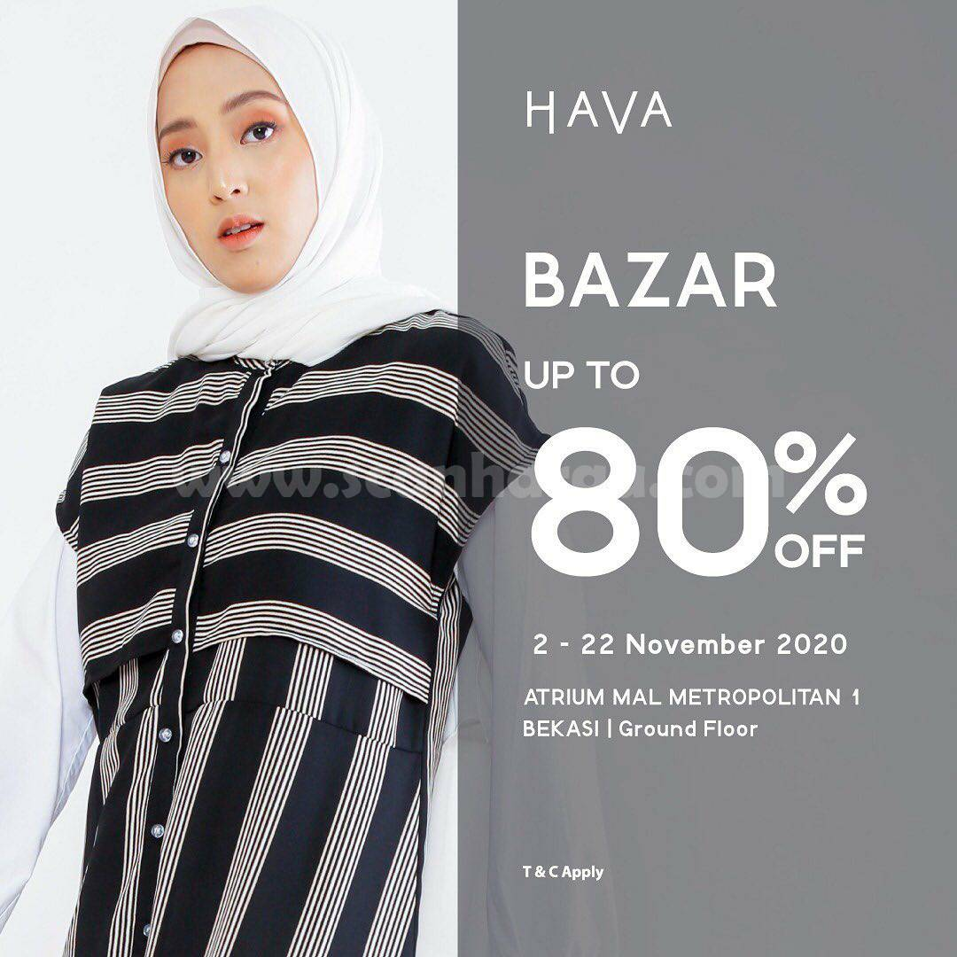 HAVA Bazaar Sale Up to 80% off*