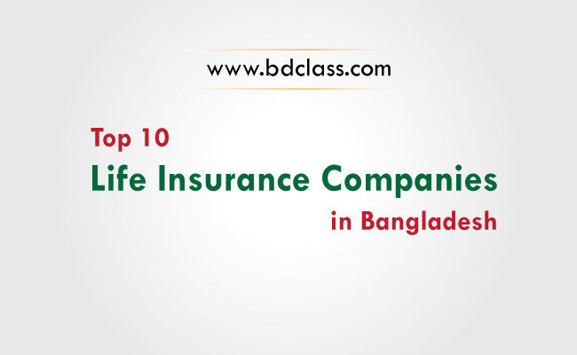 Top 10 Life Insurance Companies in Bangladesh