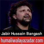 https://www.humaliwalayazadar.com/2014/10/jabir-hussain-bangash-nohay-2012-to-2015.html