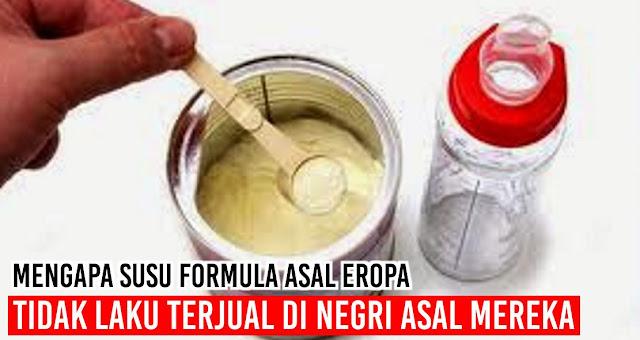 Mengapa Susu Formula asal Eropa tidak laku terjual di negri asal mereka