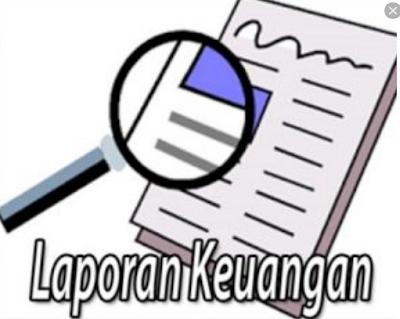 Pengertian Laporan Keuangan dan Bagian bagiannya