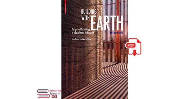 Building with Earth: Design and Technology of a Sustainable Architecture by Gernot Minke