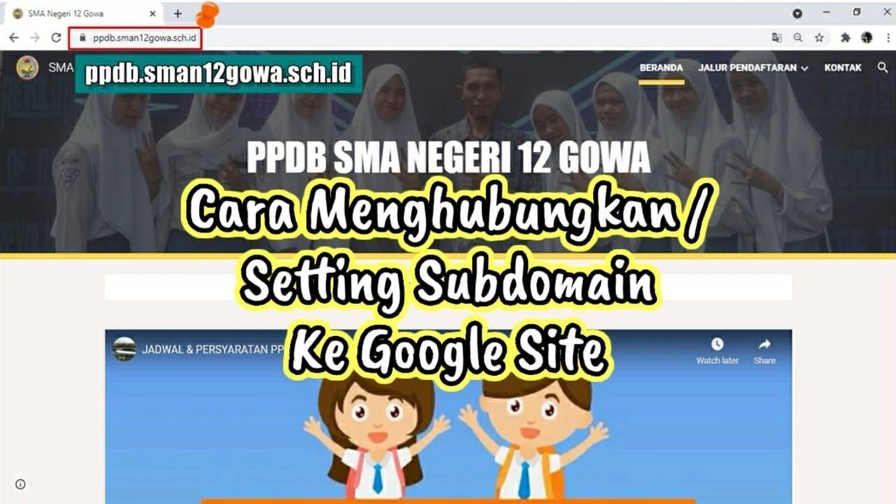 Cara Setting / Menghubungkan Subdomain Ke Google Site