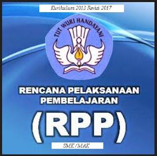 Informasi Update Rpp Smk Kurikulum 2013 Revisi 2017 Tahun Ajaran Baru 2019/2020
