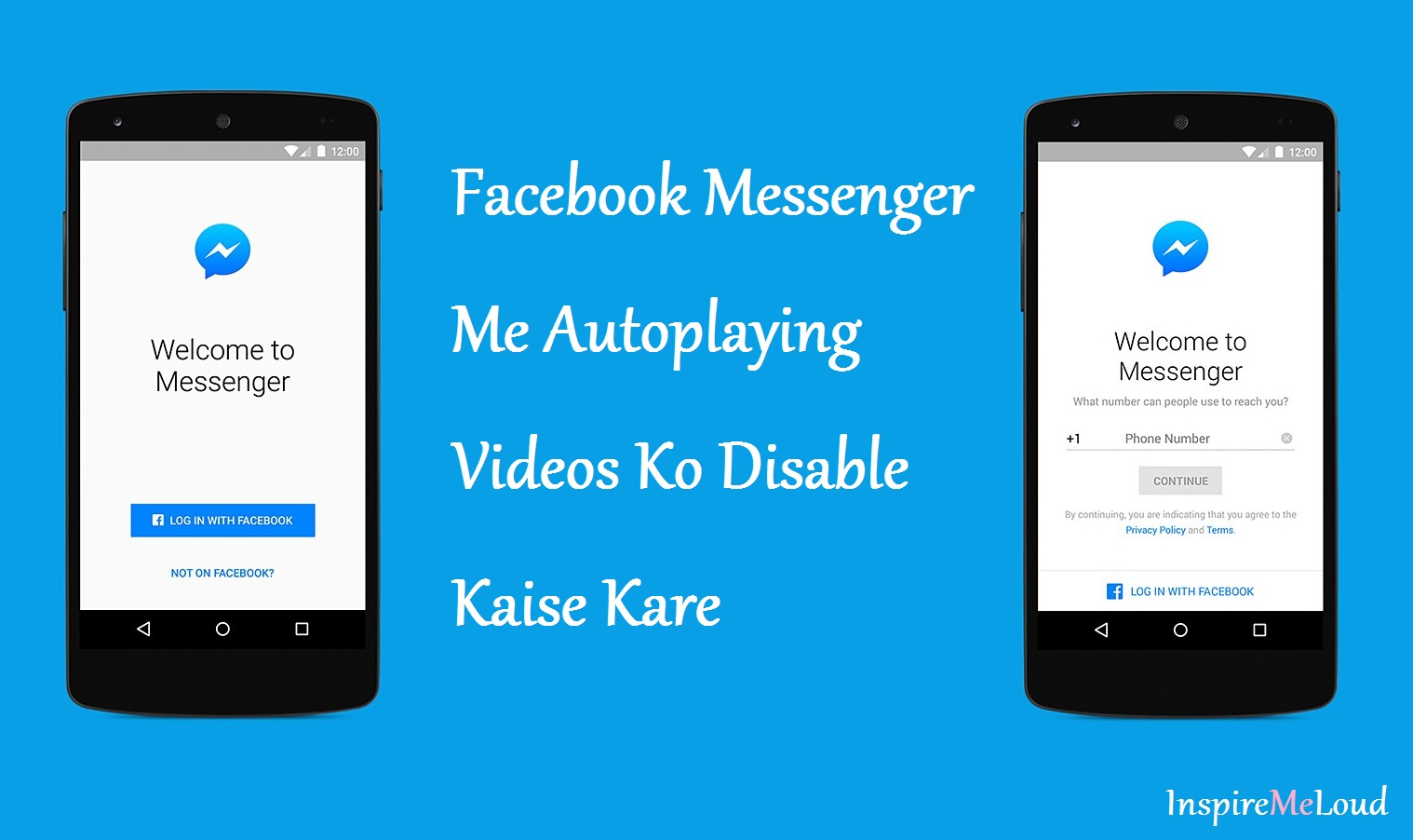 Facebook Messenger Me Autoplaying Videos Ko Stop or Disable Kaise Kare