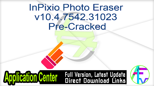 InPixio Photo Eraser v10.4.7542.31023 Pre-Cracked