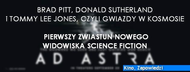 Brad Pitt, Donald Sutherland i Tommy Lee Jones, czyli gwiazdy w kosmosie.