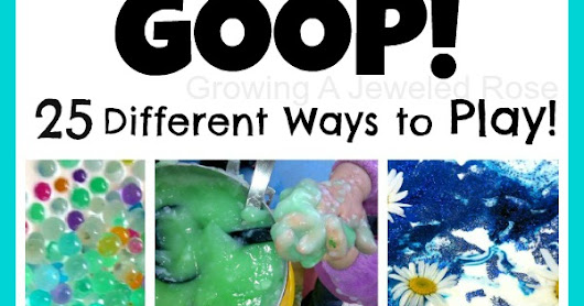 25 Ways to Play with GOOP!