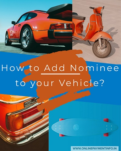 how to add nominee to car scooter