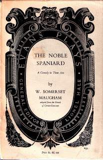cover of the noble spaniard, a play by w. somerset maugham