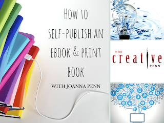 How To Self Publish An Ebook And Print Book by Joanna Penn for The Creative Penn