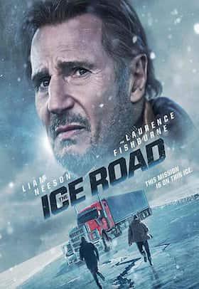 مشاهدة فيلم The Ice Road 2021 مترجم اون لاين