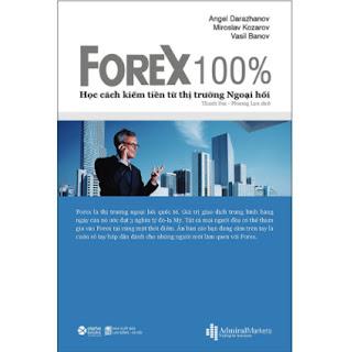Forex 100% – Học Cách Kiếm Tiền Trên Thị Trường   ebook PDF EPUB AWZ3 PRC MOBI