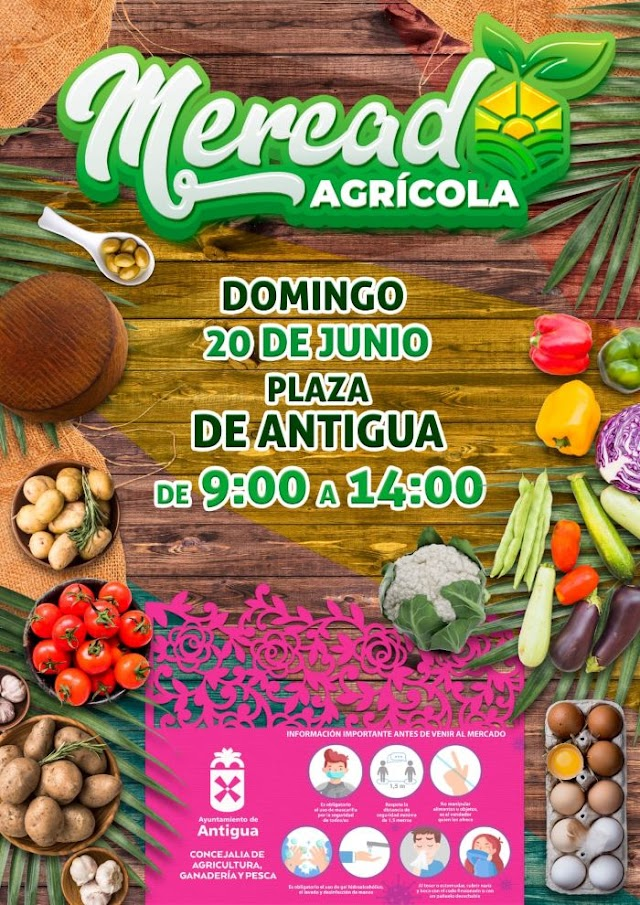 Fuerteventura.- Antigua organiza el  domingo 20 Junio su  Primer Mercado Agrícola