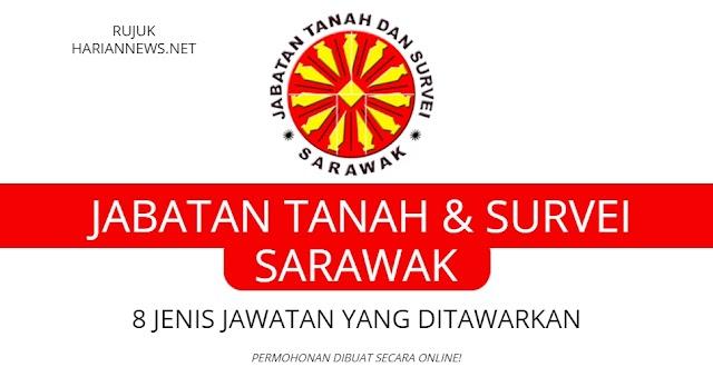 Jawatan Kosong Jabatan Tanah dan Survei Sarawak - 8 Jenis ditawarkan.