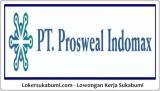 Lowongan Kerja Security PT Prosweal Indomax Sukabumi