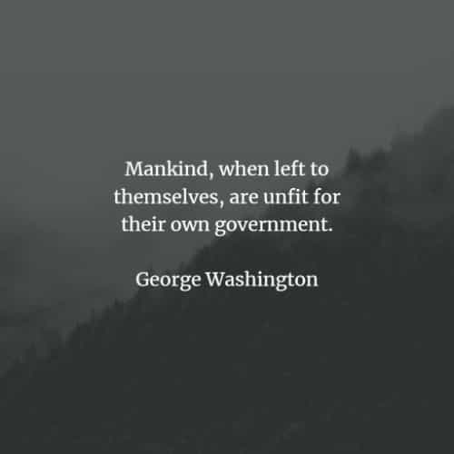 Famous quotes and sayings by George Washington