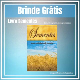 Brinde Grátis Livro Sementes