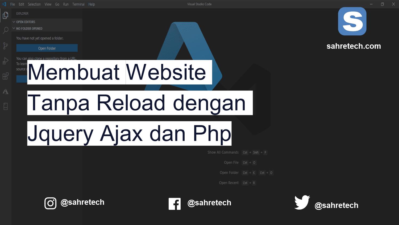 Membuat Website Tanpa Reload dengan Jquery Ajax dan Php