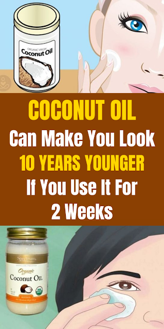 Coconut Oil Can Make You Look 10 Years Younger If You Use It For 2 Weeks