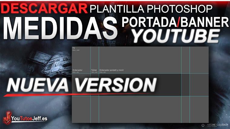 Medidas Exactas de la Portada o Banner de Youtube 2018 - Plantilla ...