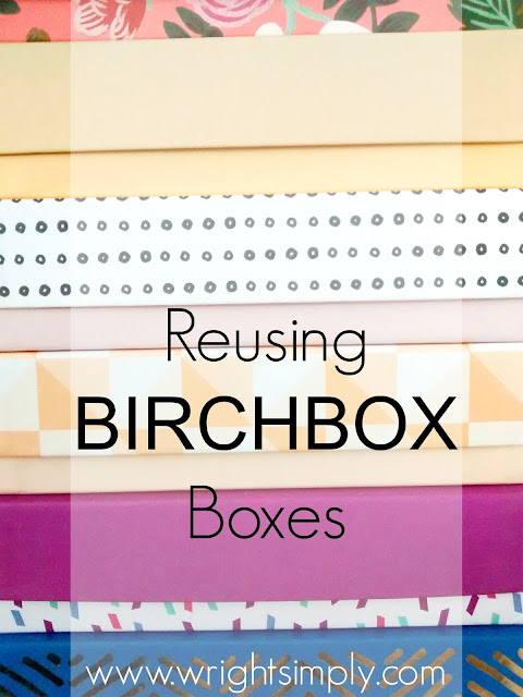 Up-cycling BIRCHBOX Boxes for Pretty Things