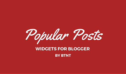 Custom Popular Post widget for Blogger