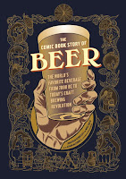The Comic Book Story of Beer by Jonathan Hennessey and Mike Smith