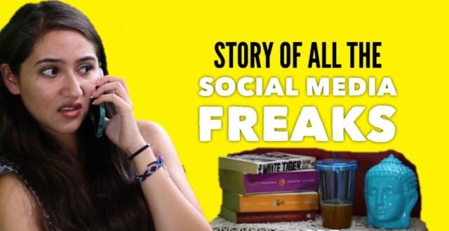 Story of all The Social Media Freak
