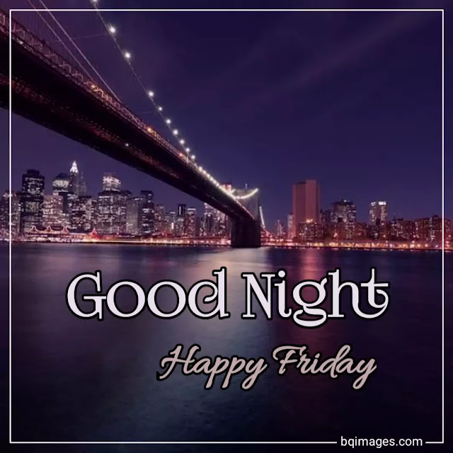 happy friday good night images