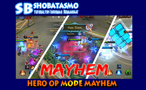 7 Hero Over Power di Mode Mayhem Mobile Legends