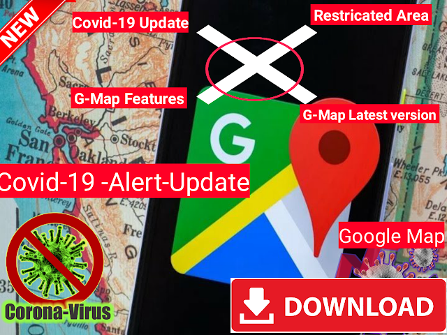 Latest-Google-map-features- Google-Maps-Alert-Corona-Red-zone-Area