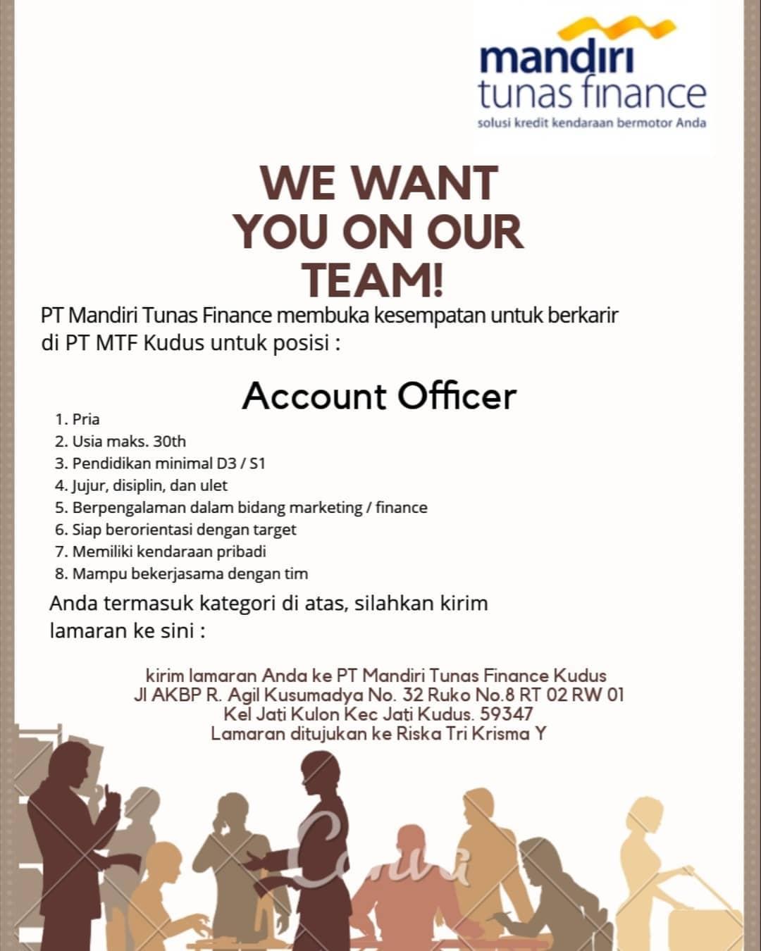 Kuduskerja informasi lowongan kerja hari ini, PT. Mandiri Tunas Finance Sedang membuka kesempatan berkerja sebagai Account Officer dengan ketentuan sebagai berikut