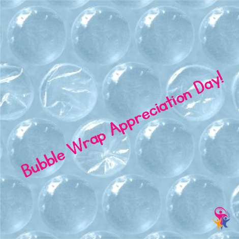 National Bubble Wrap Appreciation Day Wishes for Whatsapp