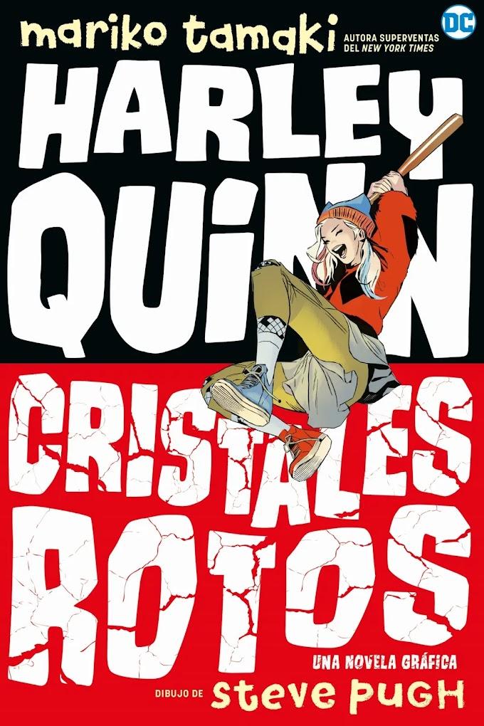 Harley Quinn: Cristales Rotos' de Mariko Tamaki y Steve Pugh