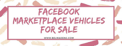 Facebook Marketplace Vehicles for Sale - Locations you can find the Marketplace