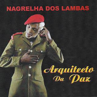 Nagrelha Dos Lambas Feat Madruga Yoyo - Macolobanza